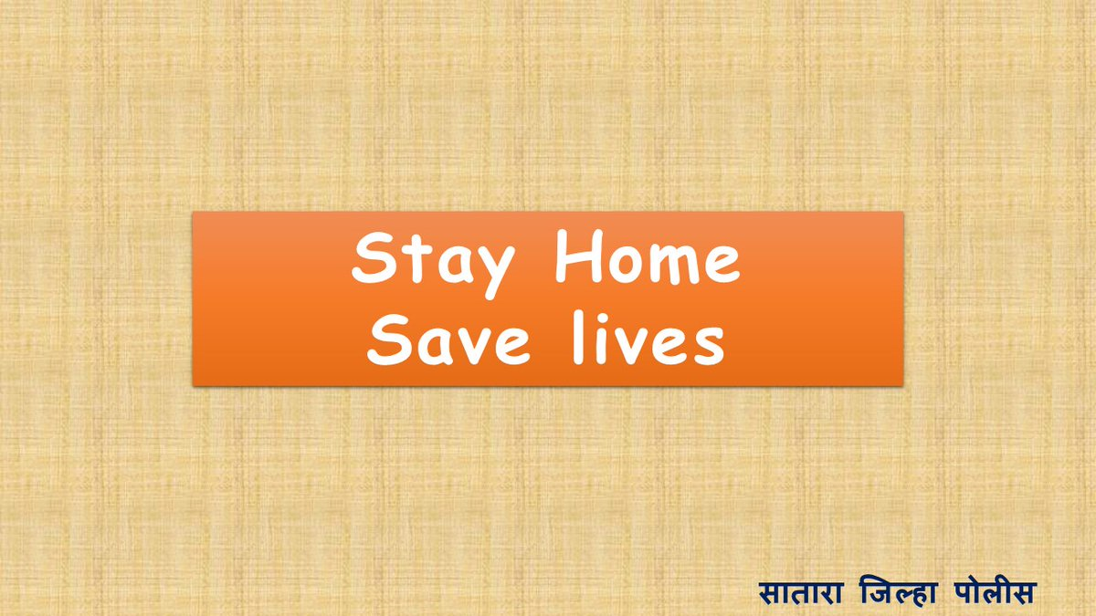 Stay Home Save Lives #SataraPolicepic.twitter.com/lnThnPZRY7