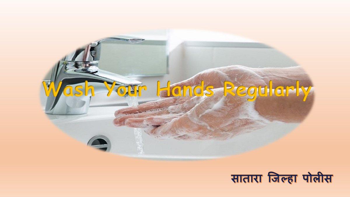 Wash your Hands Regularly #SataraPolicepic.twitter.com/qaYvjVIcpk