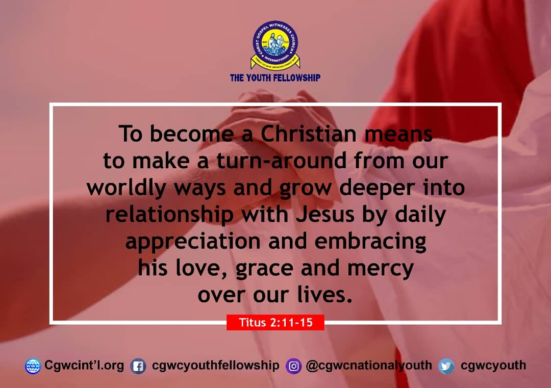 Monday 1st June, 2020 To become a Christian means to make a turn-around from our worldly ways and grow deeper into a relationship with Jesus by daily appreciating and embracing his Love, Grace, and mercy over our lives #DailyPost #HolinessAndGodliness #CgwcYF #2020pic.twitter.com/ht6EaGNmWP