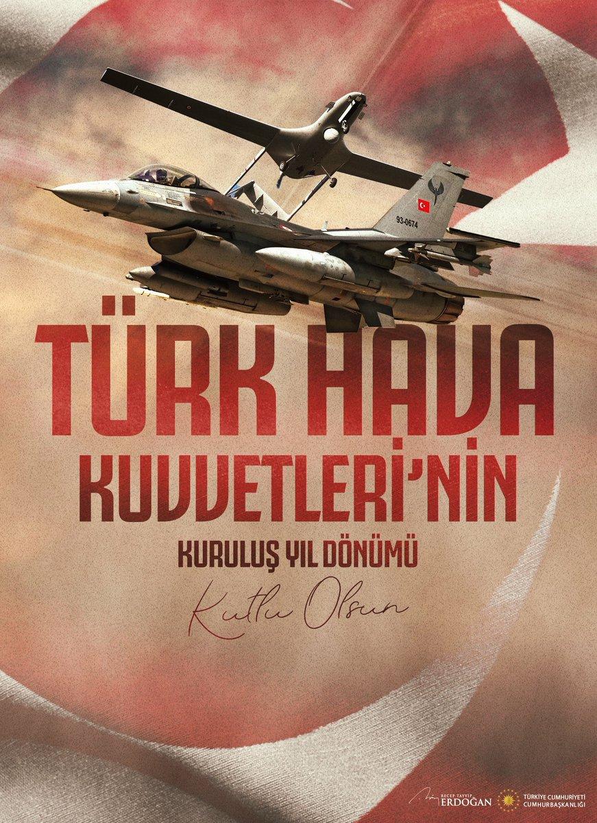 Türk Hava Kuvvetlerimizin 109. kuruluş yıl dönümünü kutluyor, tüm şehit ve gazilerimizi saygı, rahmet ve minnetle yâd ediyoruz.