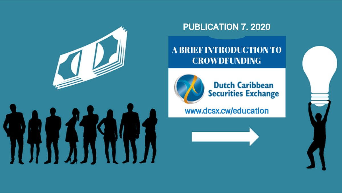 Our latest publication discusses #crowdfunding. What is crowdfunding?  Read More https://lnkd.in/gRU_9de  #DCSX #businessgrowth #businessstrategy #Curacao #DutchCaribbean  #equitycrowdfundingpic.twitter.com/NoClyeIBic