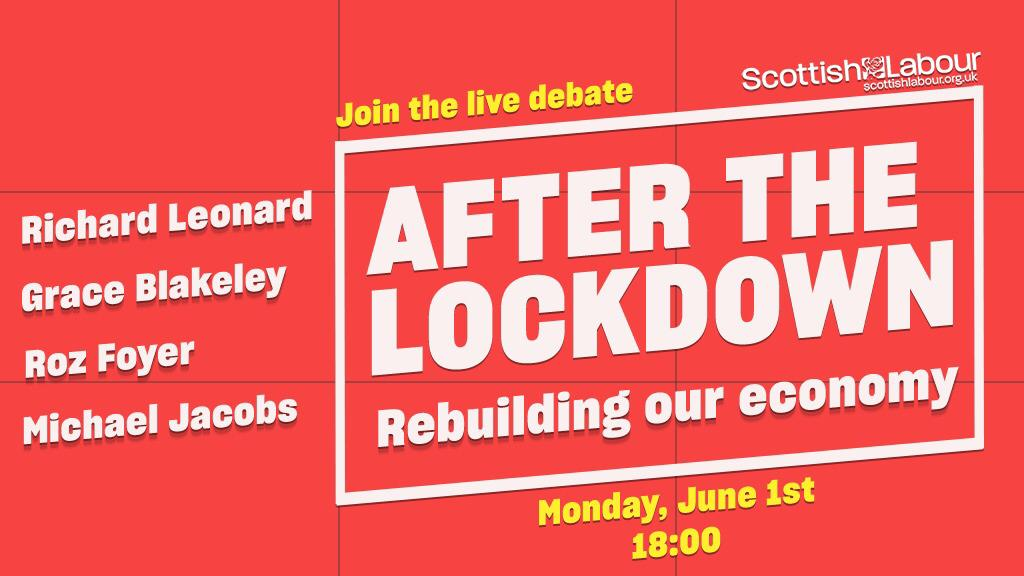 Im really looking forward to welcoming @RozFoyer @graceblakeley and @michaelujacobs to our #AfterTheLockdown Zoom meeting on re-building Scotlands economy, this evening at 6pm. Sign up here to join us: labour.zoom.us/webinar/regist…