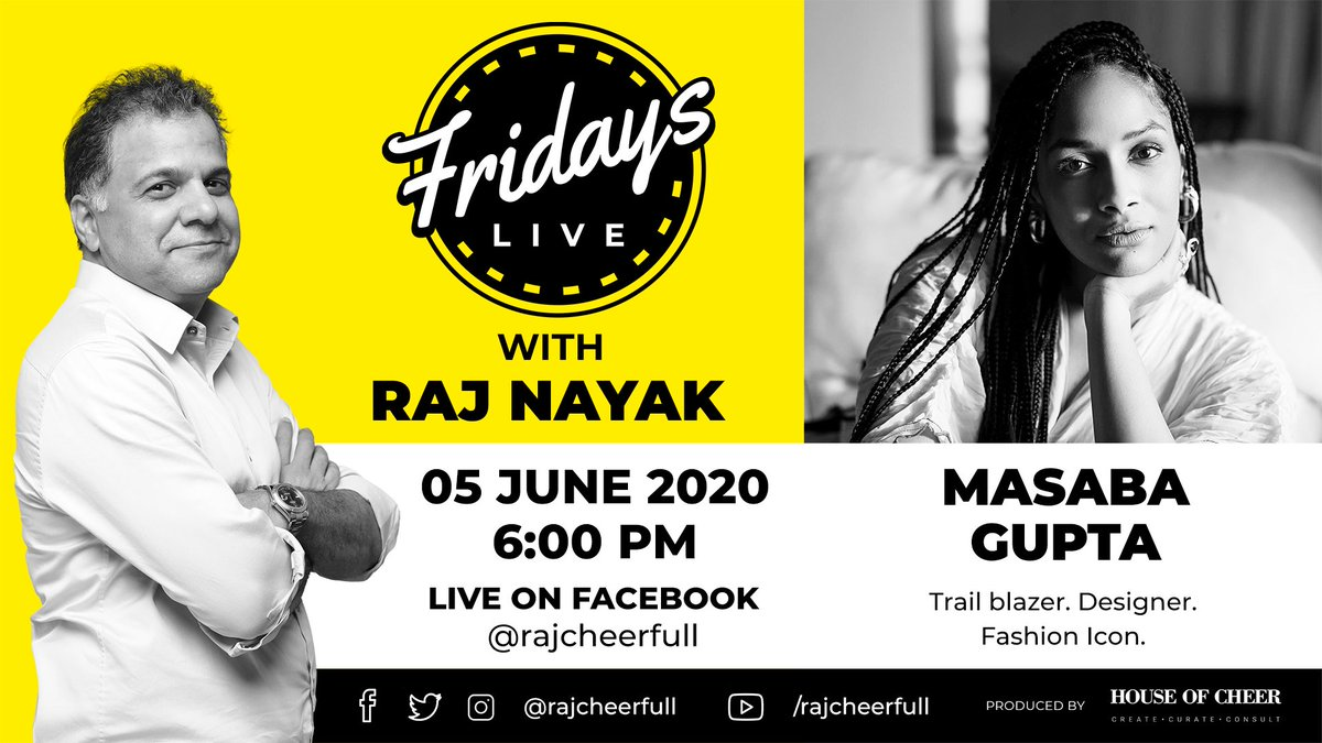 This Friday 6 PM LIVE, here on #facebook, watch style icon, designer and a brand in herself, @MasabaG  in a candid & informal chat with me. #fridayslivewithrajnayak #brand #masaba #masabagupta #designer #style #styleicon #inspiration #love #life #positivevibes  #Happiness https://t.co/6jwsXhJK7l