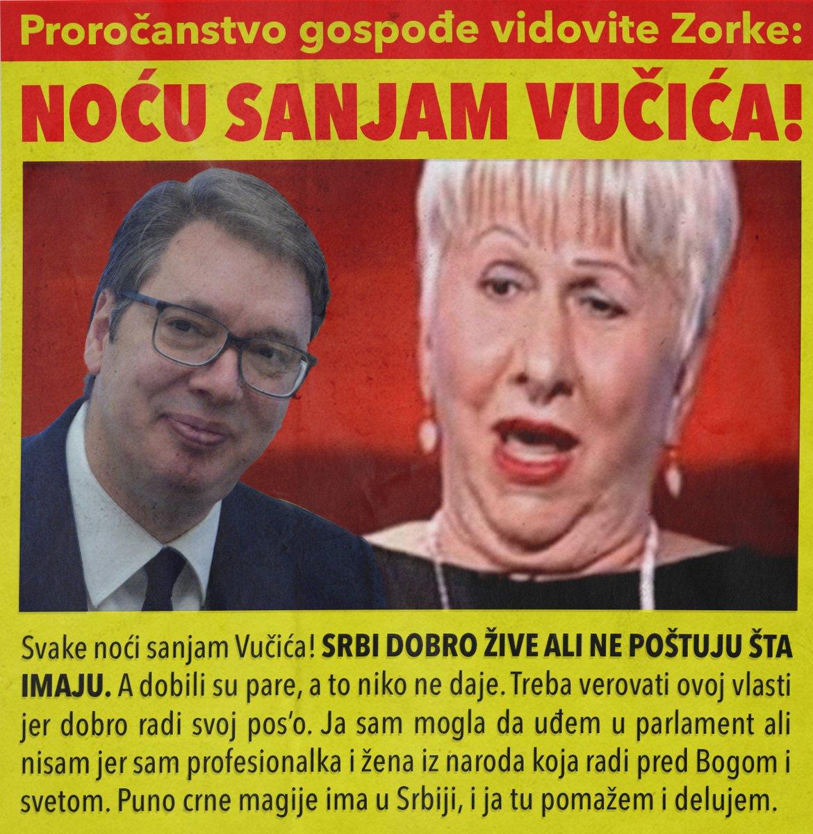 Vidovita Zorka: Noću sanjam Vučića!