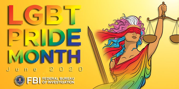 """A graphic featuring Lady Justice, the FBI seal, and text that says, """"LGBT Pride Month June 2020."""""""