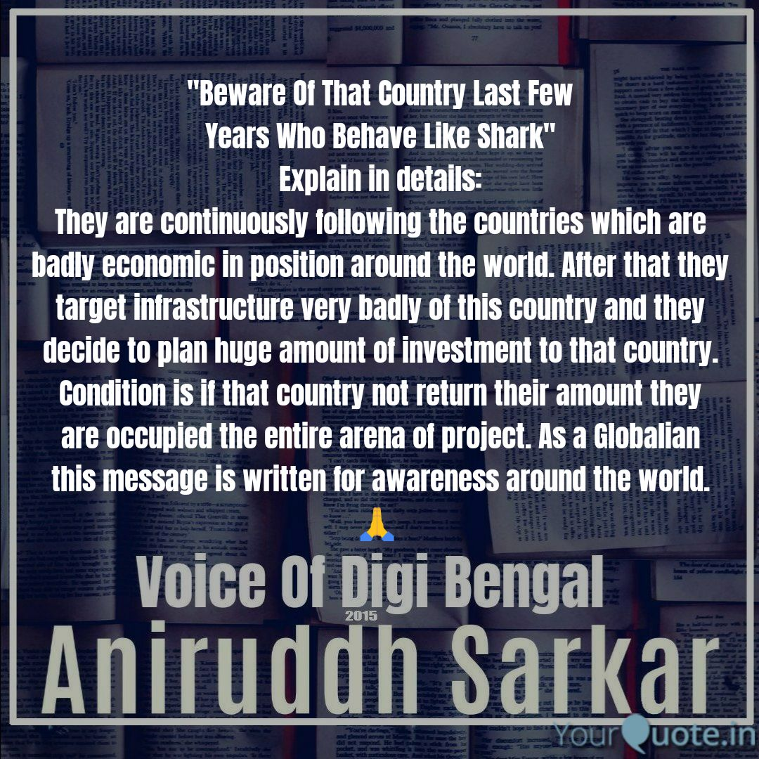 """""""Beware Of That Country Last Few Years Who Behave Like Shark"""" - As a Globalian this message is written for awareness around the world. - 🙏 🇮🇳 #message_from_the_heart #Country #HumanRights #humanitarian #HumanityFirst Details In #LinkedIn https://t.co/iXa5mT5ysZ"""