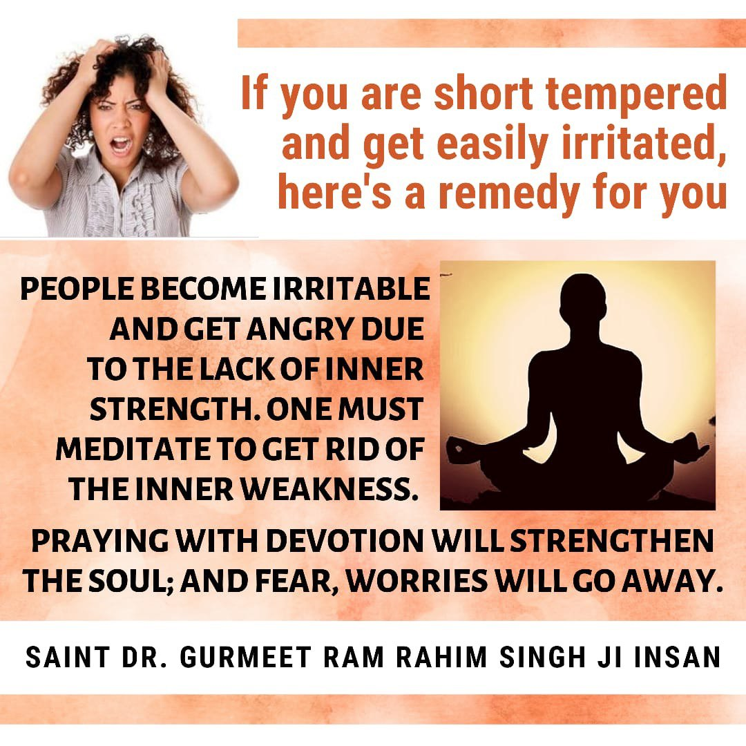 #MondayMotivation Do meditate if you are short tempered. It will give you a new way of living the life.  @Gurmeetramrahim  @derasachasaudapic.twitter.com/1FciZpxE1B