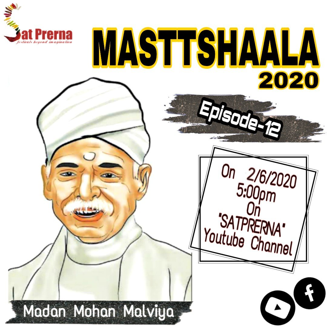 The best time to plant a tree was 20 years ago. The second best time is now. Make your children watch all episodes of #Masttshaala2020 prernamurti Bharti Shriji Watch Episode 12 Malviyaji Today at 5PM Only on Satprerna /Youtube /Fbpic.twitter.com/lkd96Q0keq