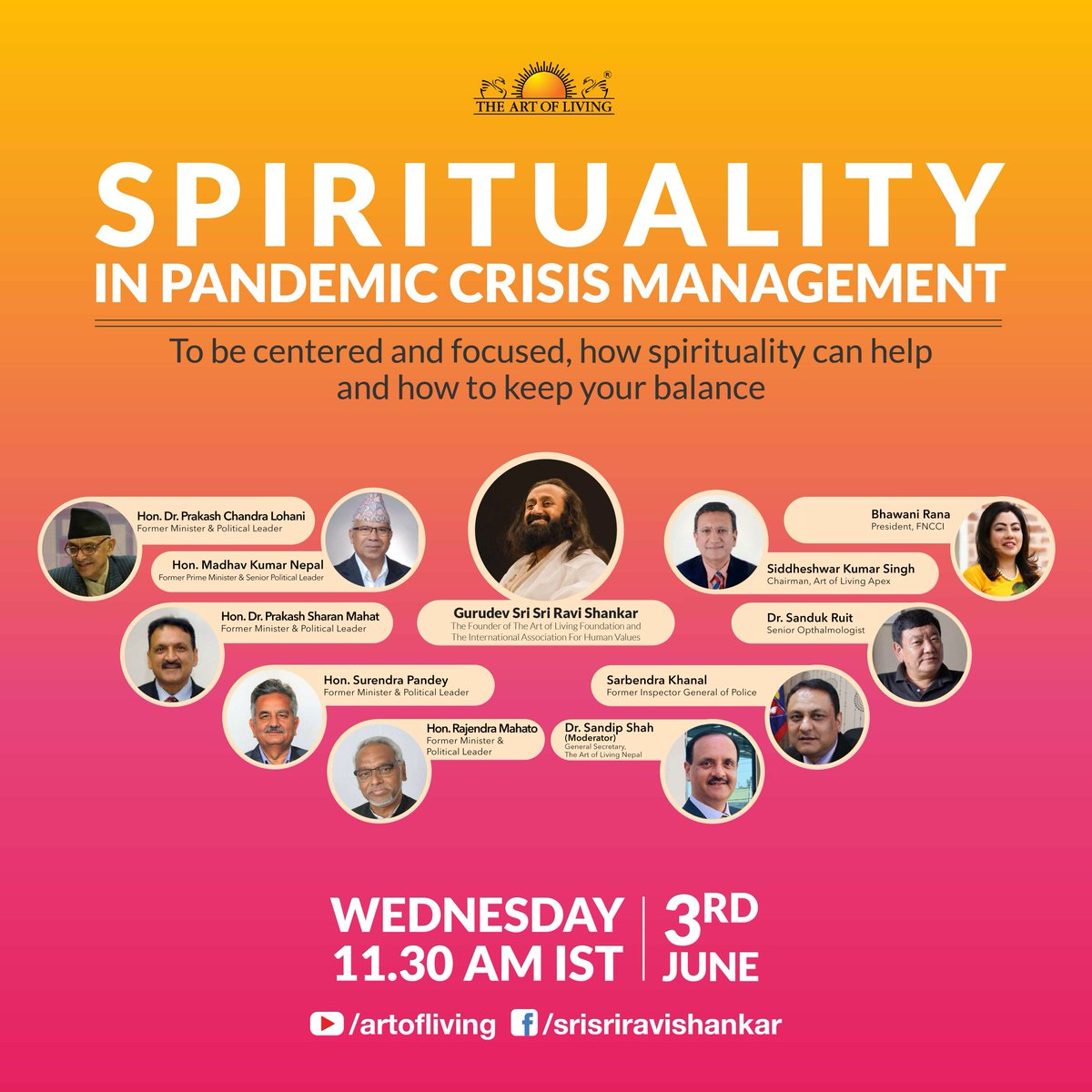 Join us on 3rd June, 11:45 AM Nepal Time onwards for a diverse and exceptional panelists for a dialogue with Gurudev Sri Sri Ravi Shankar on Spirituality in pandemic crisis management  Watch on @SriSri's Facebook, Twitter, Instagram & YouTube  https://t.co/PiAiikG4hQ https://t.co/ZIQTScVNF5