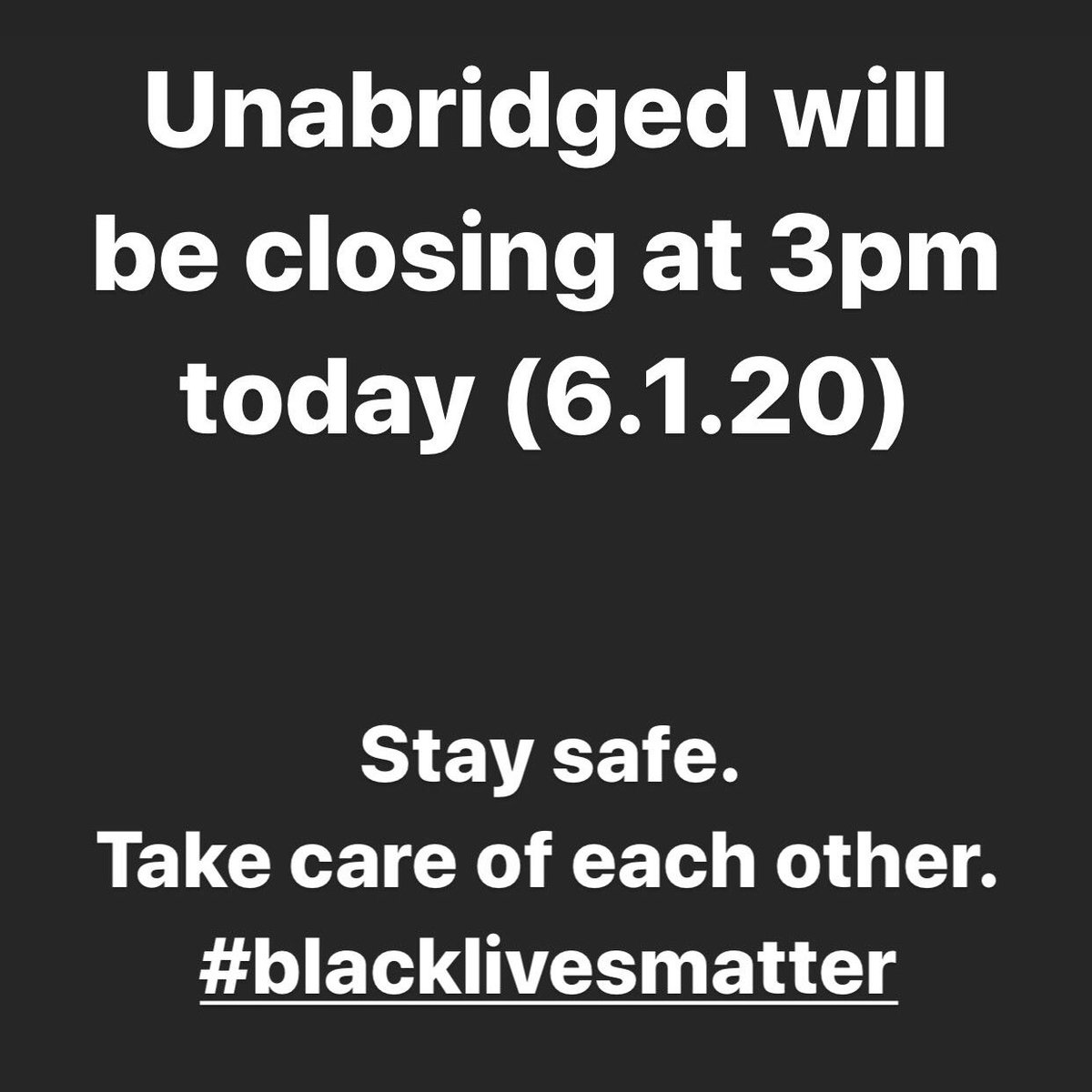 We're closing up early today. #BlackLivesMatter