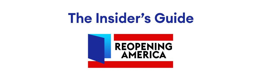 The insider's guide to reopening By @TheAlexKnapp and @katiedjennings