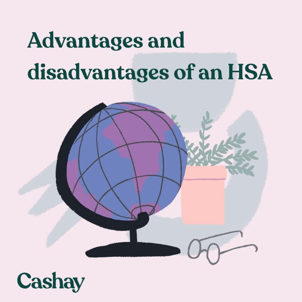Health Savings Accounts (HSAs): Advantages & disadvantages