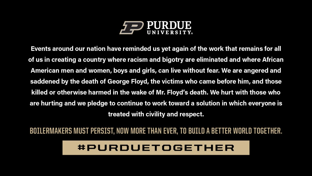 Boilermakers must persist, now more than ever, to build a better world together. #PurdueTogether