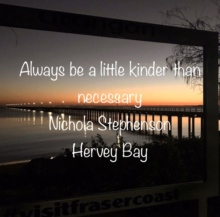 Always be a little kinder than necessary #kindness #quote #kindnessmatters #joytrain #BlackLivesMatter #TrainOfThoughts #mondaythoughts #TuesdayMotivation #TuesdayThoughts #PhotoOfTheDay #photography #herveybay #queensland #australia pic.twitter.com/KP4DzgfMVX