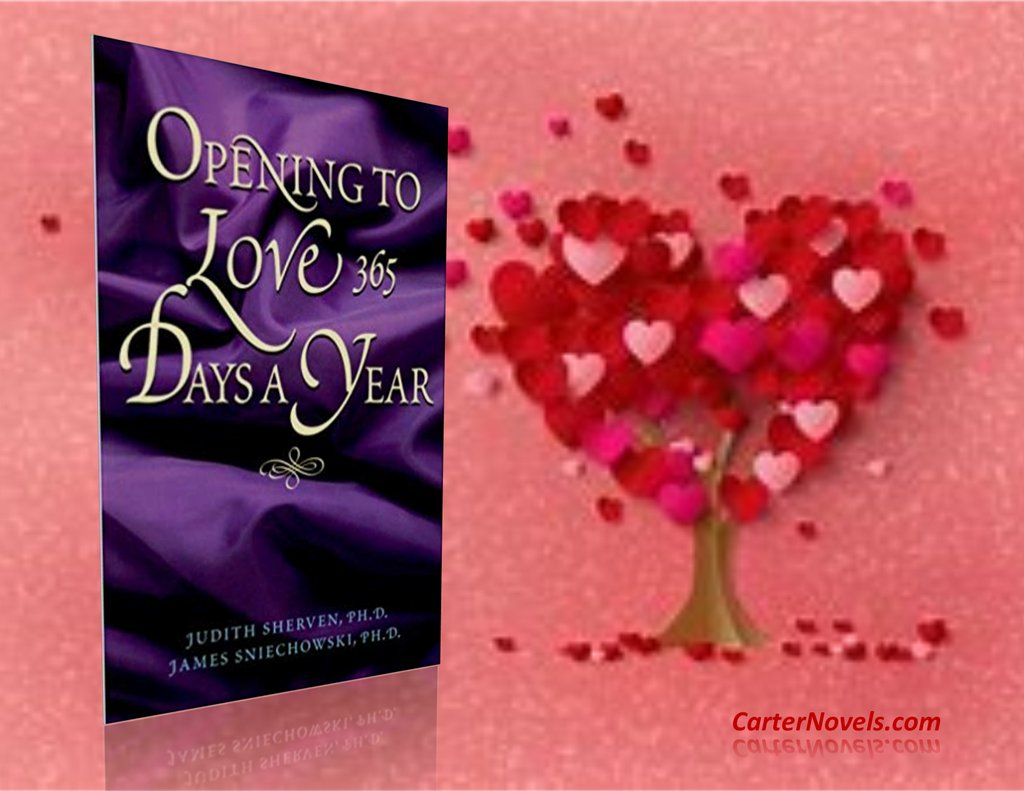 OPENING TO LOVE 365 DAYS A YEAR  AUTHORS JUDITH SHERVEN & JAMES SNIECHOWSKI  #Books #IARTG #Kindle #Amazon #ReadIndie #indieauthors #ian1 #bookboost  #Authors @rcarter67606 @JPCarter47 @DeniseCassino