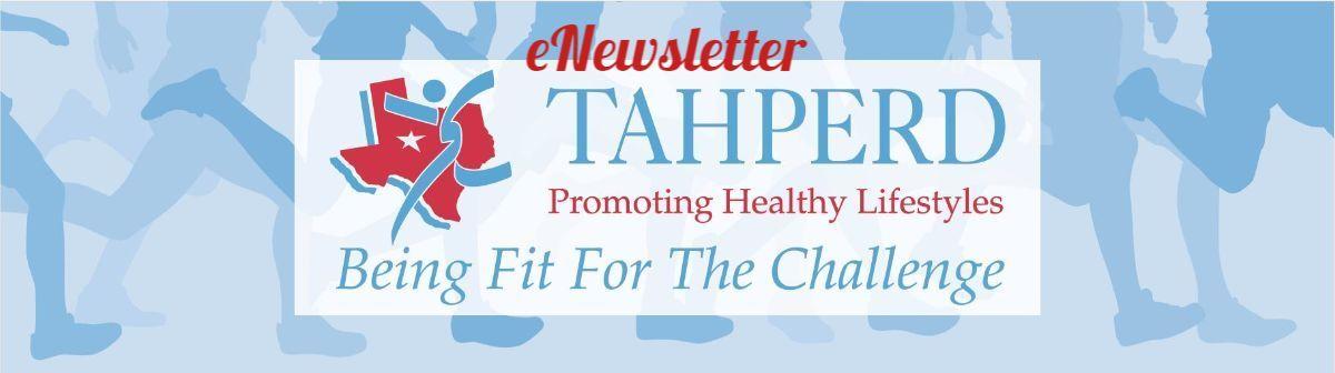 TAHPERD eNewsletter - June Virtual Sessions -   #PhysEd @TexAHPERD #ItsTimeForAction #TEXANSTHRIVE #HealthierTexas @ItsTimeTX #recreation #Dance #Health #HealthyLiving #healthy #healthylifestyle #HealthyLife