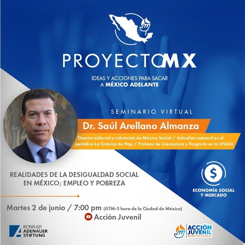 """Mañana en punto de las ⏰7:00pm el Dr. Saúl Arellano Almanza nos hablará de las """"Realidades de la Desigualdad Social en México; Empleo y Pobreza"""".  ¡No te pierdas la transmisión a través de nuestro canal de 🔴YouTube!  #ProyectoMX🇲🇽 #KASMéxico🇩🇪🤝🇲🇽 https://t.co/GybxyJh4jQ"""