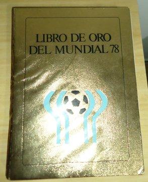 "Tapa del ""Libro de Oro del Mundial 78'"""