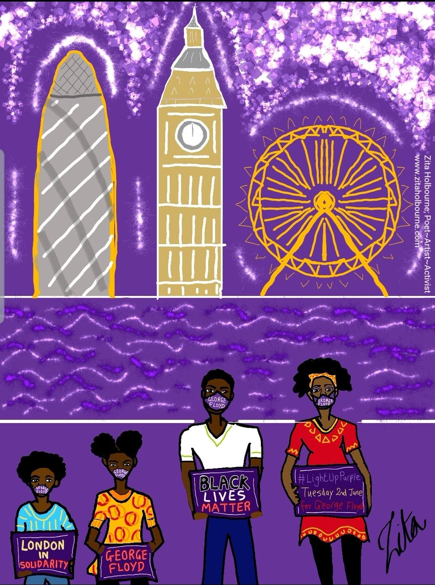 Buildings, boroughs and cities will light up purple in memory of George Floyd on Tuesday 2nd of June.  #justiceforgeorgefloyd #georgefloyd #lightuppurple #blacklivesmatter #ZitaHolbourne #zitaholbournepoetartistactivist #art #artist #nojusticenopeace #purple #Londonpic.twitter.com/E1pLNwWARF