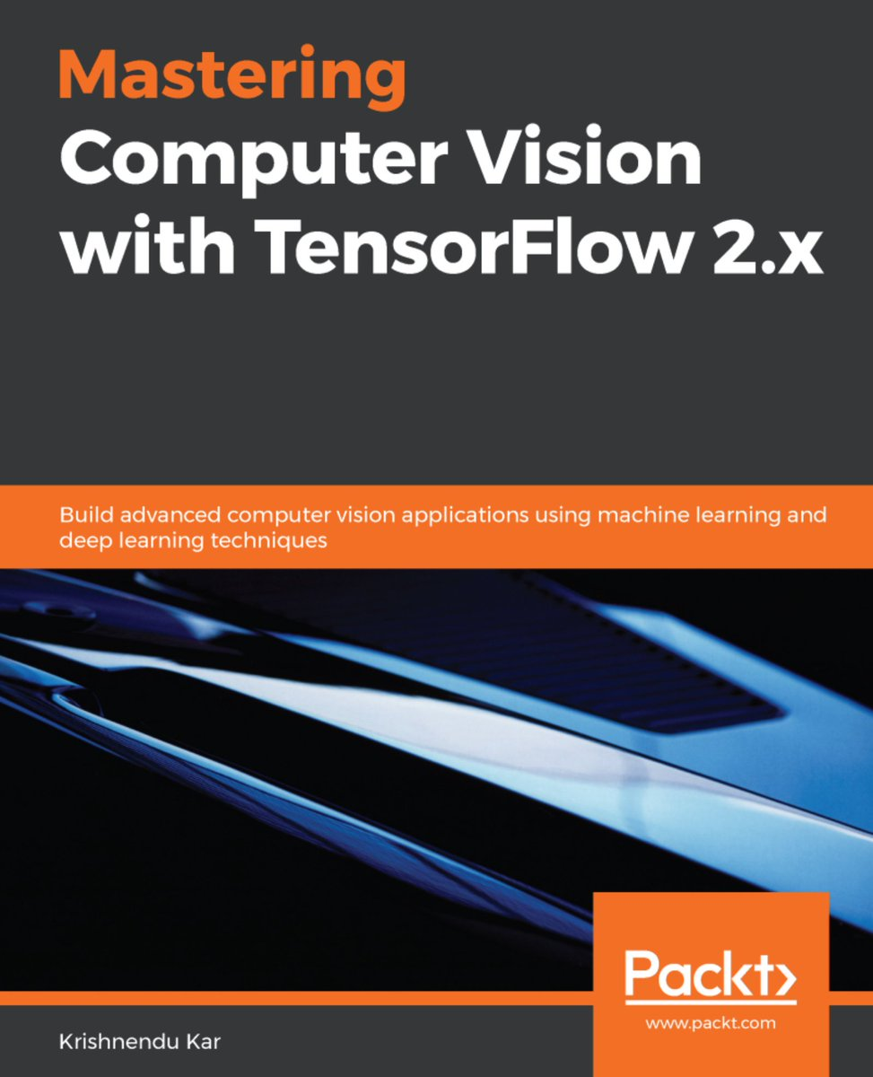 Mastering #ComputerVision with #TensorFlow-2.x. #BigData #Analytics #DataScience #AI #MachineLearning #IoT #IIoT #Python #RStats #Java #JavaScript #ReactJS #CloudComputing #Serverless #DataScientist #Linux #Books #Programming #Coding #100DaysofCode  https://bit.ly/2zQZFM5 pic.twitter.com/2ungTpN8aC