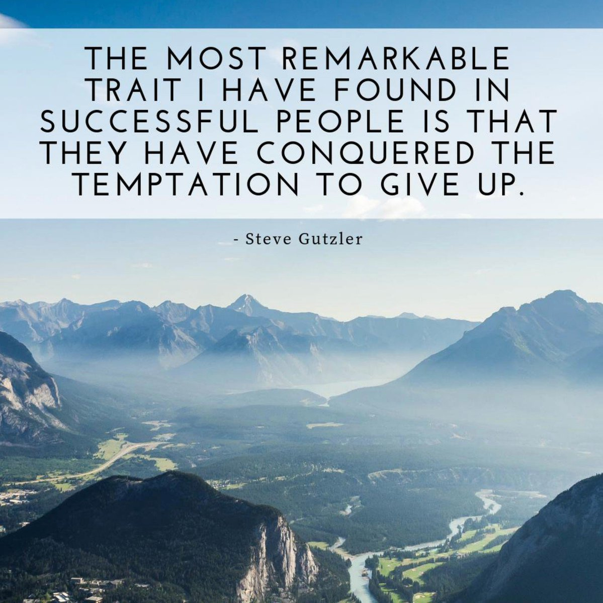 The most remarkable trait I have found in successful people is that they have conquered the temptation to give up.   #leadership #success #leaders #motivation #perseverance https://t.co/k6DnHSIGge