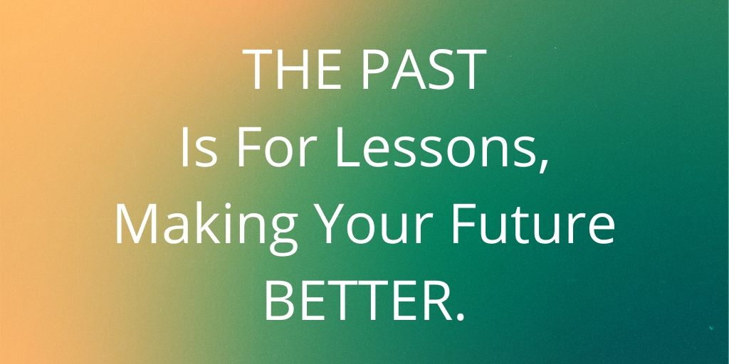 Good Morning Good Biz Peeps, It is important to think that: ◾️ THE PAST IS FOR LESSONS ◾️ MAKING YOUR FUTURE BETTER Lessens learned, whether good or bad are always useful!  #earlybiz #entrepreneur #startup #smallbiz #businesstips #homebiz #success #WednesdayWisdom #WorkFromHome