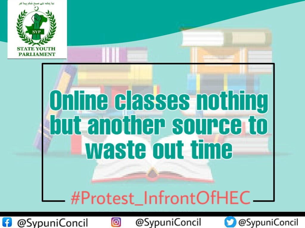 Its our request from HEC to please check and balance these ways of learning and taking online classes as there are no good results of it. #Protest_InfrontOfHEC