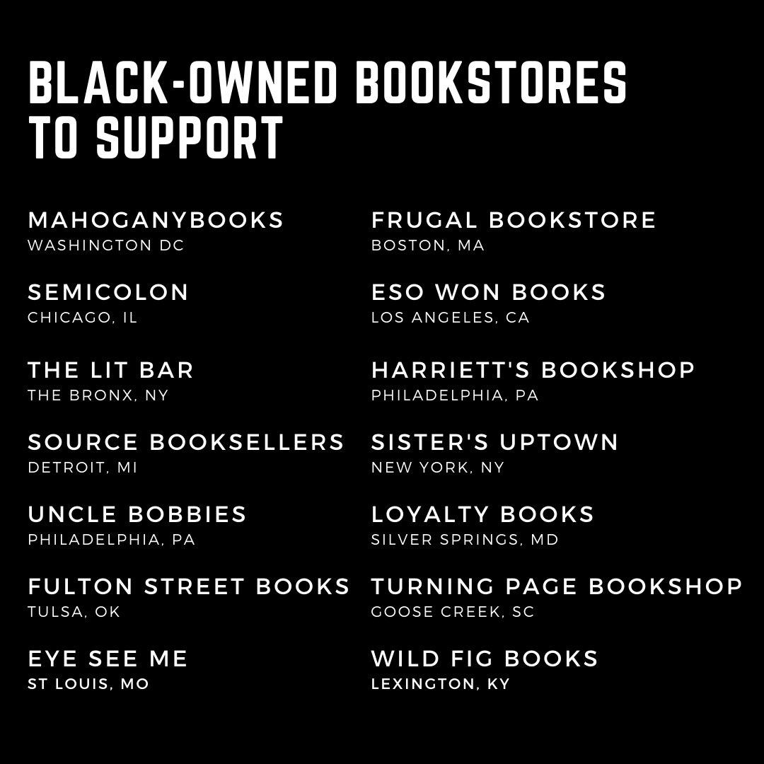 Support black-owned bookstores:  @MahoganyBooks  @SemicolonChi  @thelitbar  @sourcebksellers  @UncleBobbies  @fultonstreet918  @eyeseeme  @FrugalBookstore  @EsoWon  @harriettsbooks  @SistersUptown  @Loyaltybooks  @TurningpageSC  @TheWildFigBooks   #BlackLivesMatter https://t.co/oyjS43MW4h