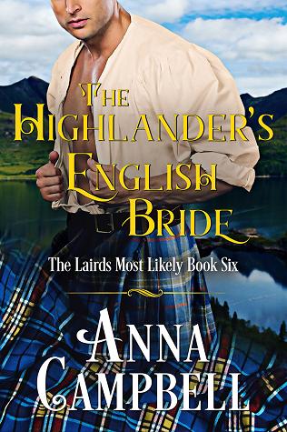 #Author Anna Campbell ✍️ @AnnaCampbelloz  The Lairds Most Likely Series 💕   #NewRelease ✨ #March2020 The Highlander's English Bride #6 💕   #amreadingromance #romancereaders #romancenovels #romancegenre