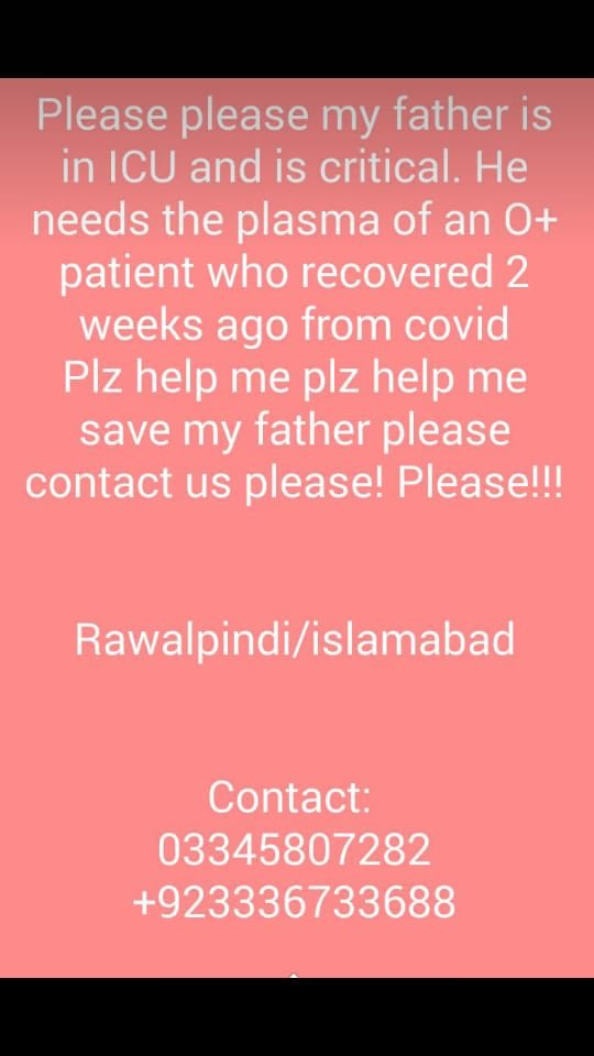 URGENT   Hey guys, Can you please share this? My friends father is in very critical condition.   03345807282 03336733688 Hospital: Rawal institute of urology #Covid_19 #coronaviruspic.twitter.com/fVWDN1RXK9