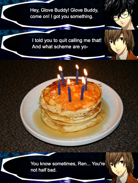 A birthday worthy of the (G l o v e  B u d d y ) Detective Prince.  Happy Birthday, Akechi!!!  -Ronin