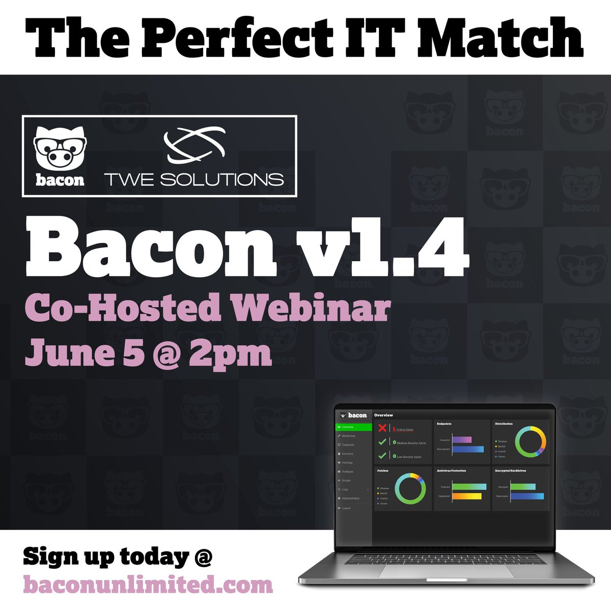 Bacon is proud to announce our newest partner—#TWESolutions is co-hosting Friday's #webinar!  Register now at https://baconunlimited.com/  #baconunlimited #getbacon #bacon #itsupport #itservices #itsoftware #tech #technology #innovation #windows #mac #linux #webinar #gotowebinarpic.twitter.com/Ow8YxqeuJG
