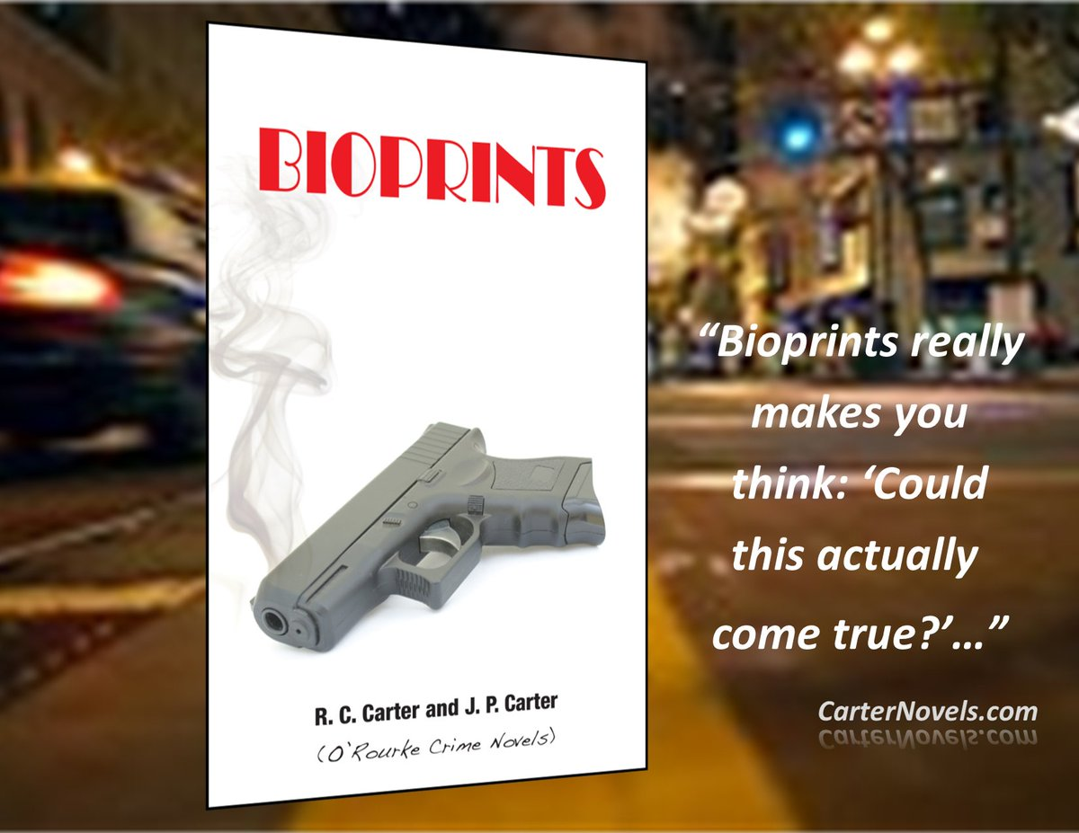 BIOPRINTS - THE O'ROURKE SERIES -  BOOK 1 LINK: https://t.co/JNFuziD26J #Books #IARTG #Kindle #Amazon #ReadIndie #indieauthors #ian1 #AuthorUpRoar @INDIEBOOKSOURCE #Authors @rcarter67606  @davepperlmutter https://t.co/8NlH3PQyjj