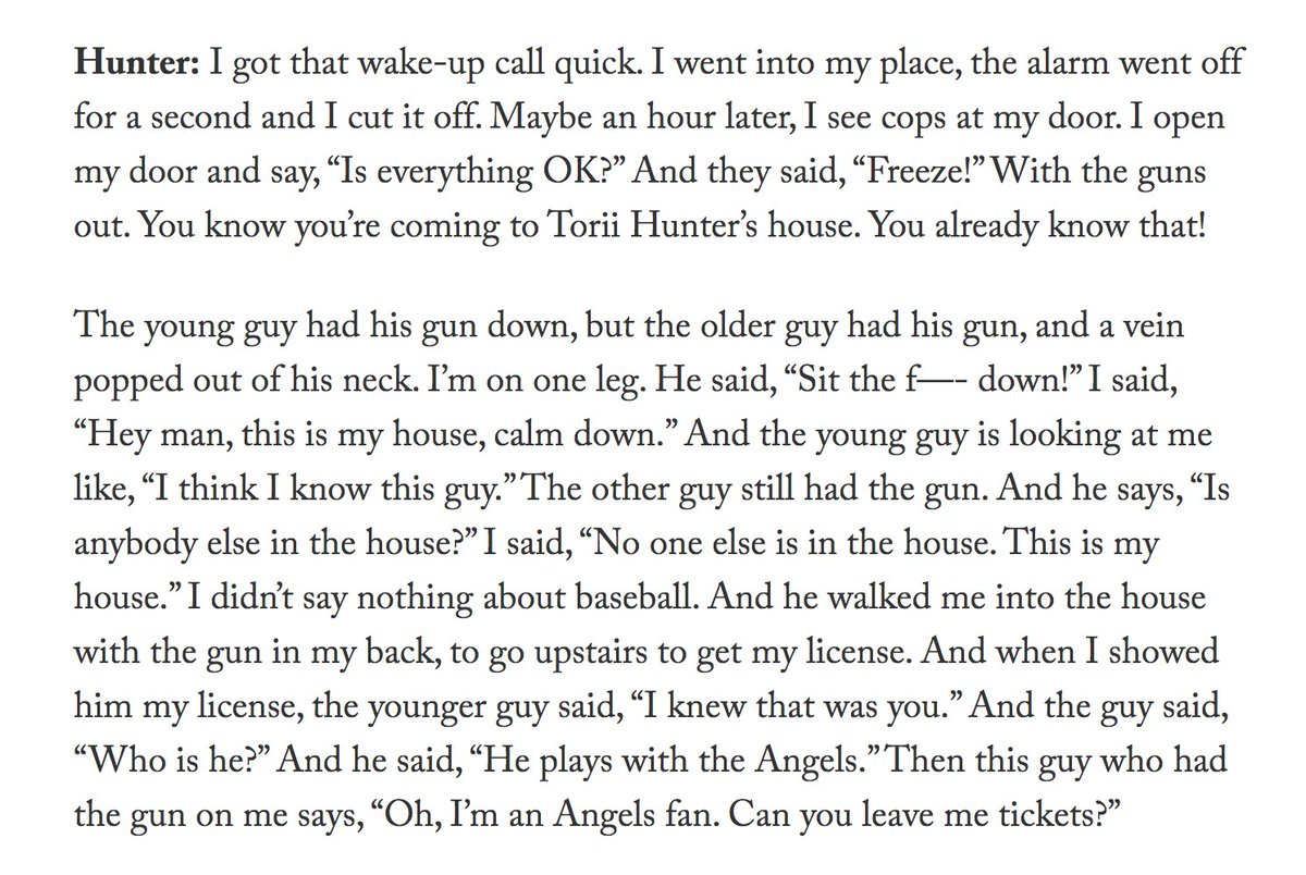 Consider this story. Torii Hunter was held at gunpoint in his own home. When he showed the officers his identification, the cop who pointed a gun at him asked him for free Angels tickets. https://t.co/EKiVKLdHDR https://t.co/GVTaA1XtNm