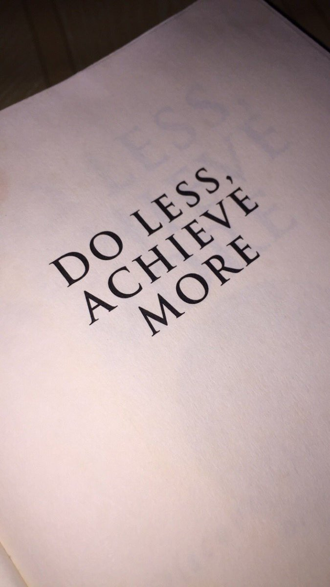 This book is everything i needed. #DoLessAchieveMore ❤️