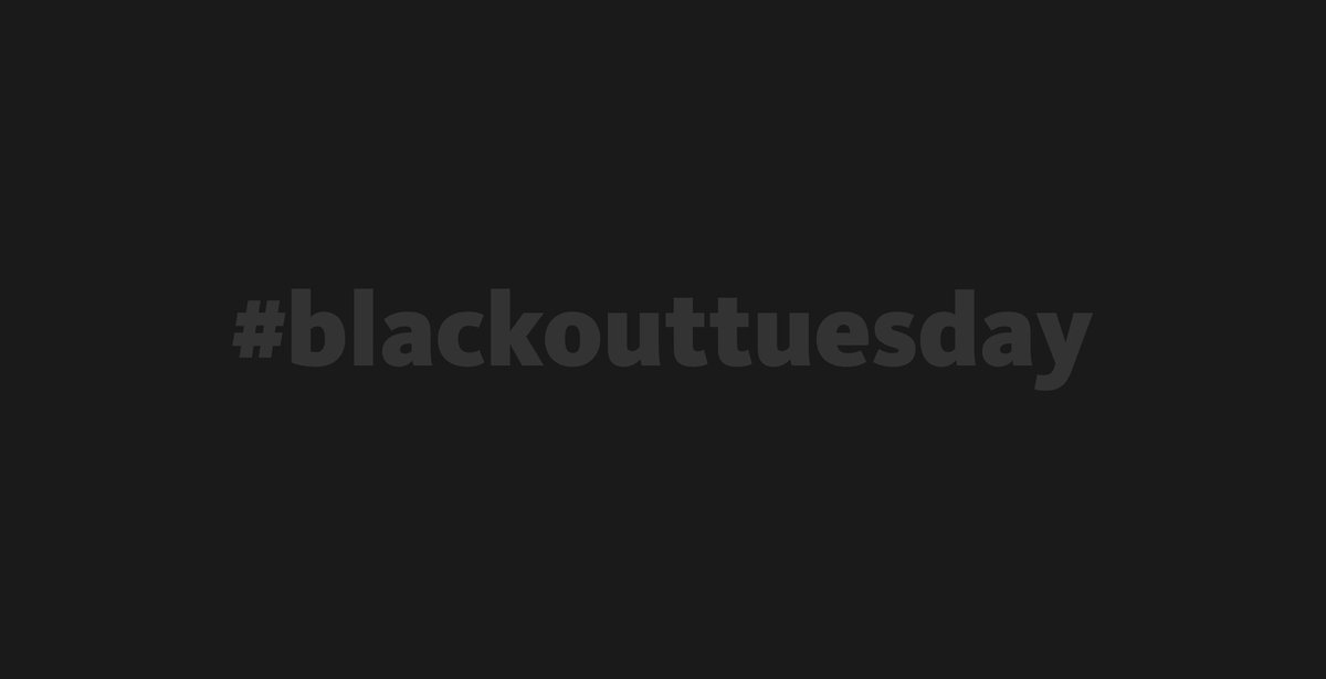 #blackouttuesday