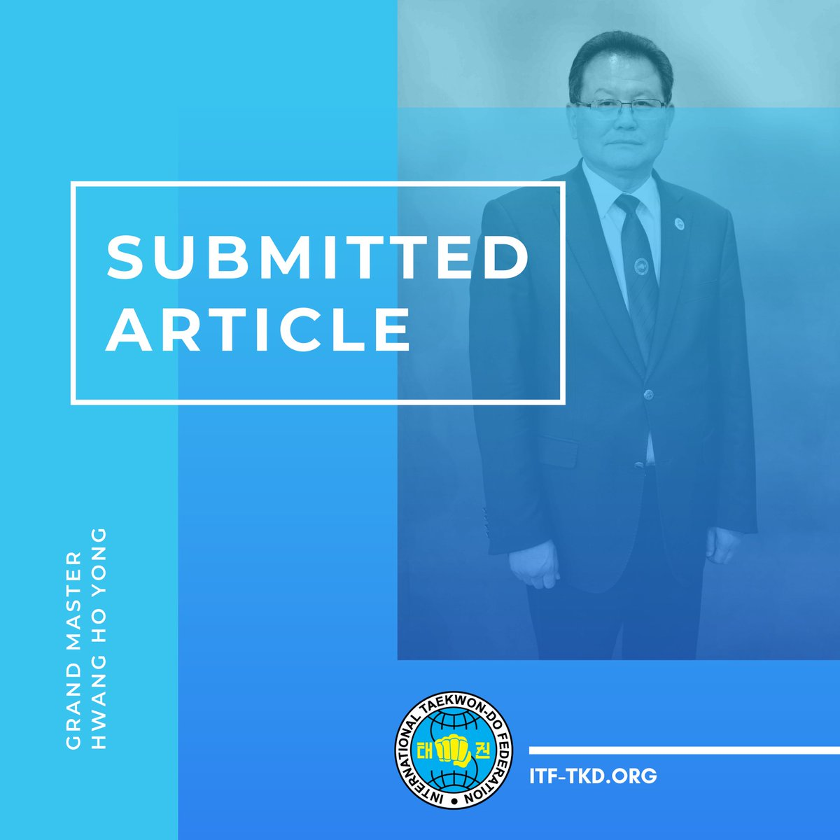 ARTICLE BY: ITF Senior Vice President, Chairman of the Technical & Education Committee, Grand Master Hwang Ho Yong  TITLE:  60th Birthday Interview (2016)  Read more by visiting: http://instagram.com/p/CA8nNV8MWxp/  #ITF #TAEKWONDO #SUBMITTEDARTICLE #GRANDMASTERpic.twitter.com/KzuJahCABB
