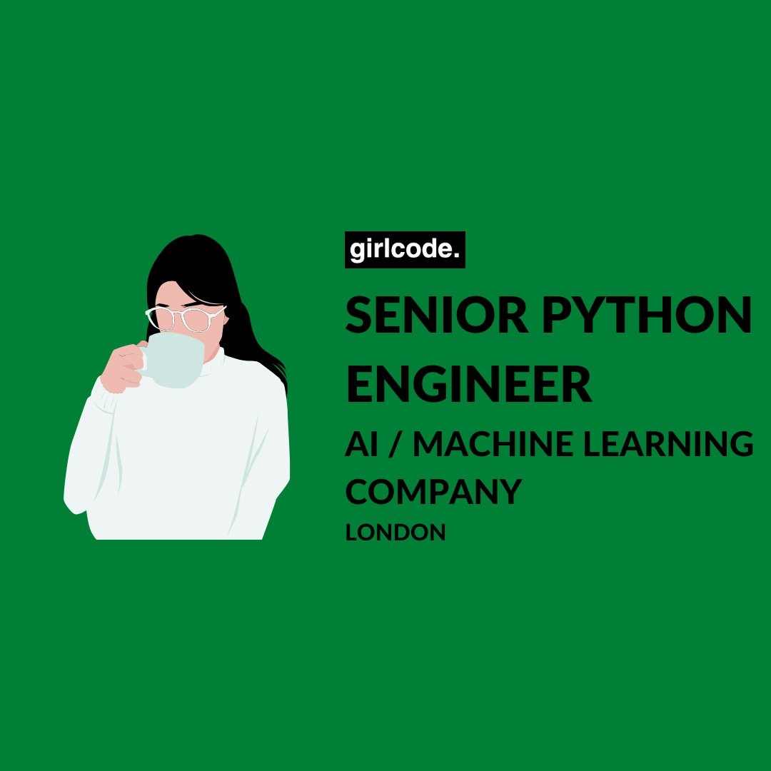 Hot Job - London Senior Python Engineer - AI / Machine Learning Company Proficient in JS - React.js / Angular / Vue Good UI/UX Knowledge £ Salary Negotiable Interviewing Now for Immediate Start  Apply Now: http://www.Girl-Code.co.uk  #WomenInSTEM #womenintech #SoftwareEngineering pic.twitter.com/8Kq90Q6v9j