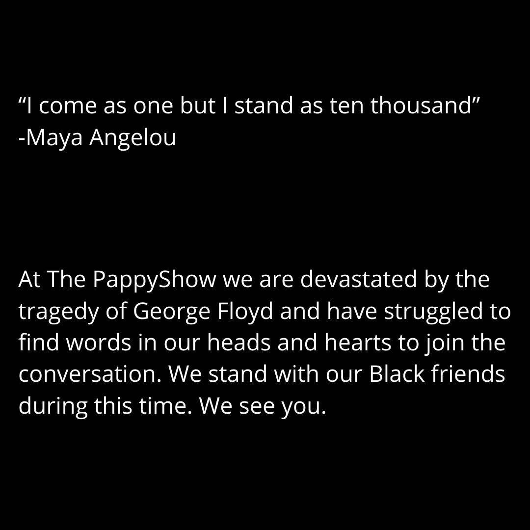 A statement from The PappyShow ❤️