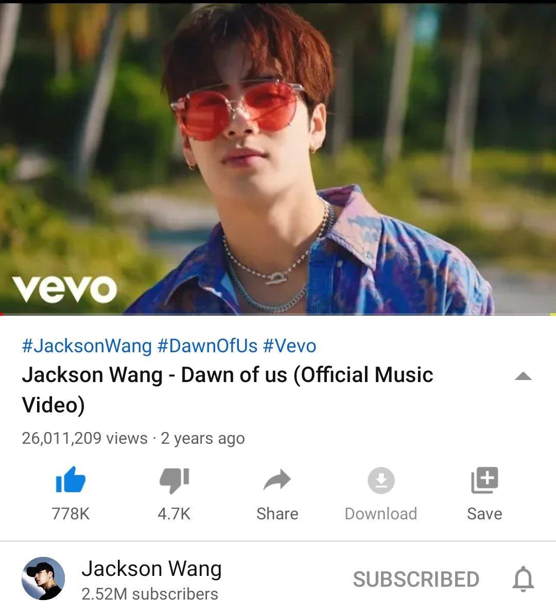 Jackson Wang's Dawn Of Us MV has surpassed 26M views   Current Views: 26,011,209 Likes: 778k  MV Link:  https:// youtu.be/Jdudq9gHJzY      #JacksonWang #TEAMWANG  @JacksonWang852 @GOT7Official<br>http://pic.twitter.com/kA5ajh7wRi