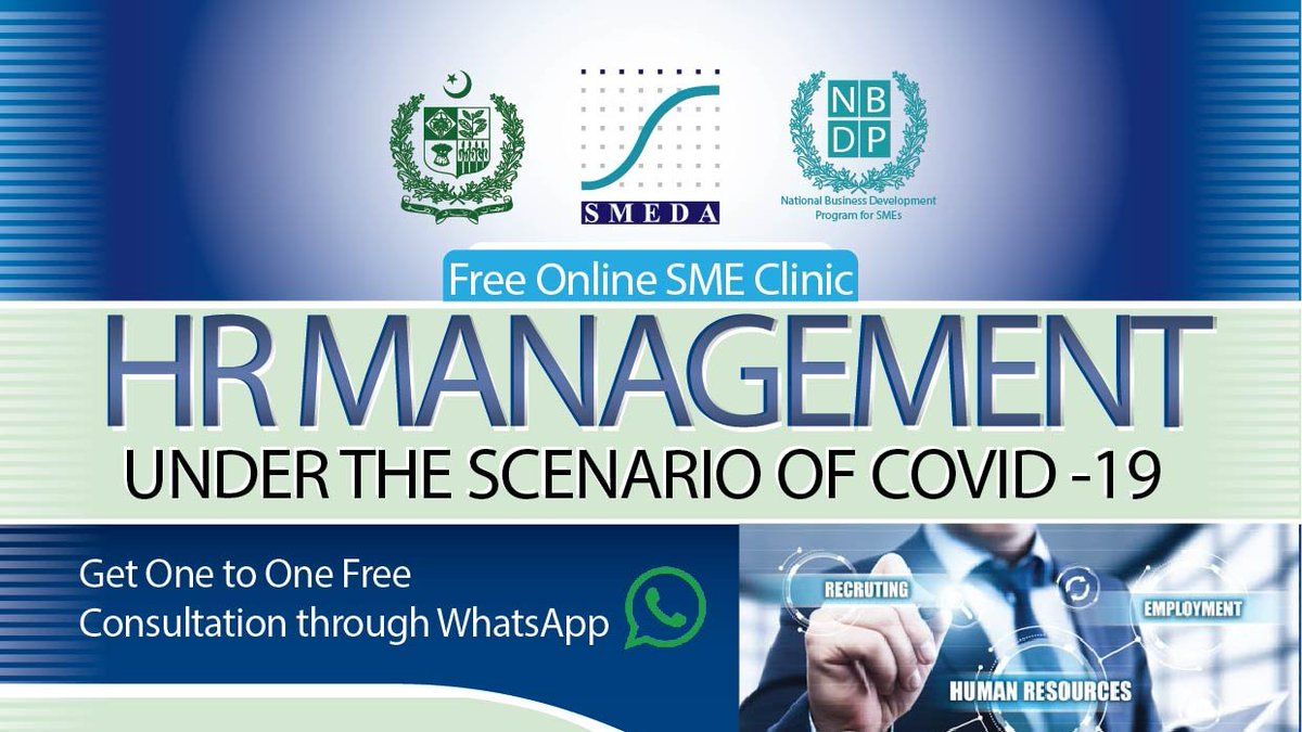 HR Management Under the Scenario of COVID -19. Register yourself at below link:   One to One #Free #Consultation through #WhatsApp  #SMEDA #NBDP #SmedaKarachi #promoting #SMEs #Covid19 #staysafe #HR