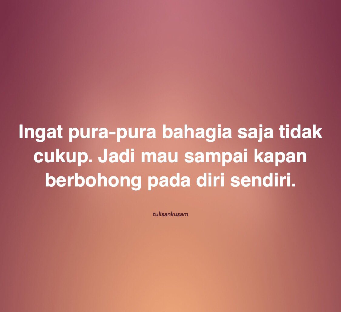 #thoughts #sad #writer #followforfollowback #positivevibes #storywa #lfl #loveyourself #happiness #lifestyle #indonesia #writing #words #dailyquotes #viral #selflovequotes #bhfyp #likes #memes #instadaily #goals #story #poetrycommunity #quotescinta #poem #motivational #believe
