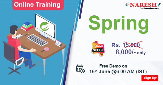 Special Offer Rs.8,000/- Only (Online Training) #Spring #Online #Training Demo on 16th June @ 6.00 AM By Real-Time Expert. Demo link:  📧: online@nareshit.com | 📲: +91-8179191999   #course  #software #learning #career #classes #elearning #edtech