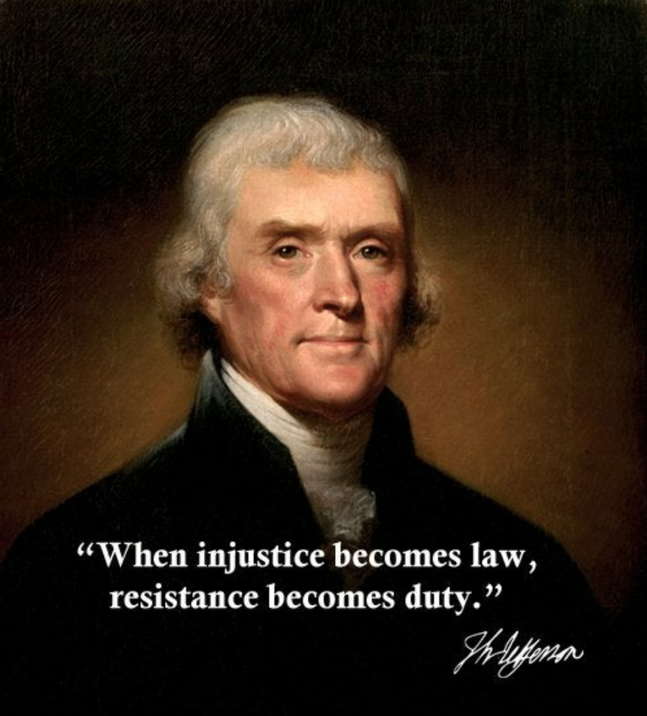 """""""When Injustice becomes law, resistance becomes duty"""" - Thomas Jefferson [1070x1185]  #Quotes"""