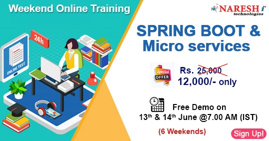 Special Offer Rs.12,000/- Only (Weekend Online Training) #Spring Boot & #MicroServices #Weekend #Online #Training Demo on 13th & 14th June @ 7.00 AM (IST) By Real-Time Expert. Demo link:  📧: online@nareshit.com | 📲: +91-8179191999  #course