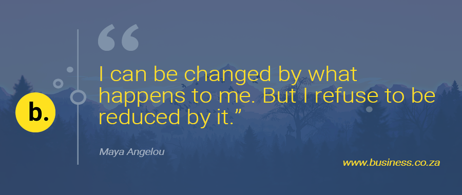 """""""I can be changed by what happens to me. But I refuse to be reduced by it""""  #motivational #positivity #mindset #BusinessQuotes #Quotes #MayaAngelou #Motivation #COVID19SA #CoronaVirusSA #StandTogether"""
