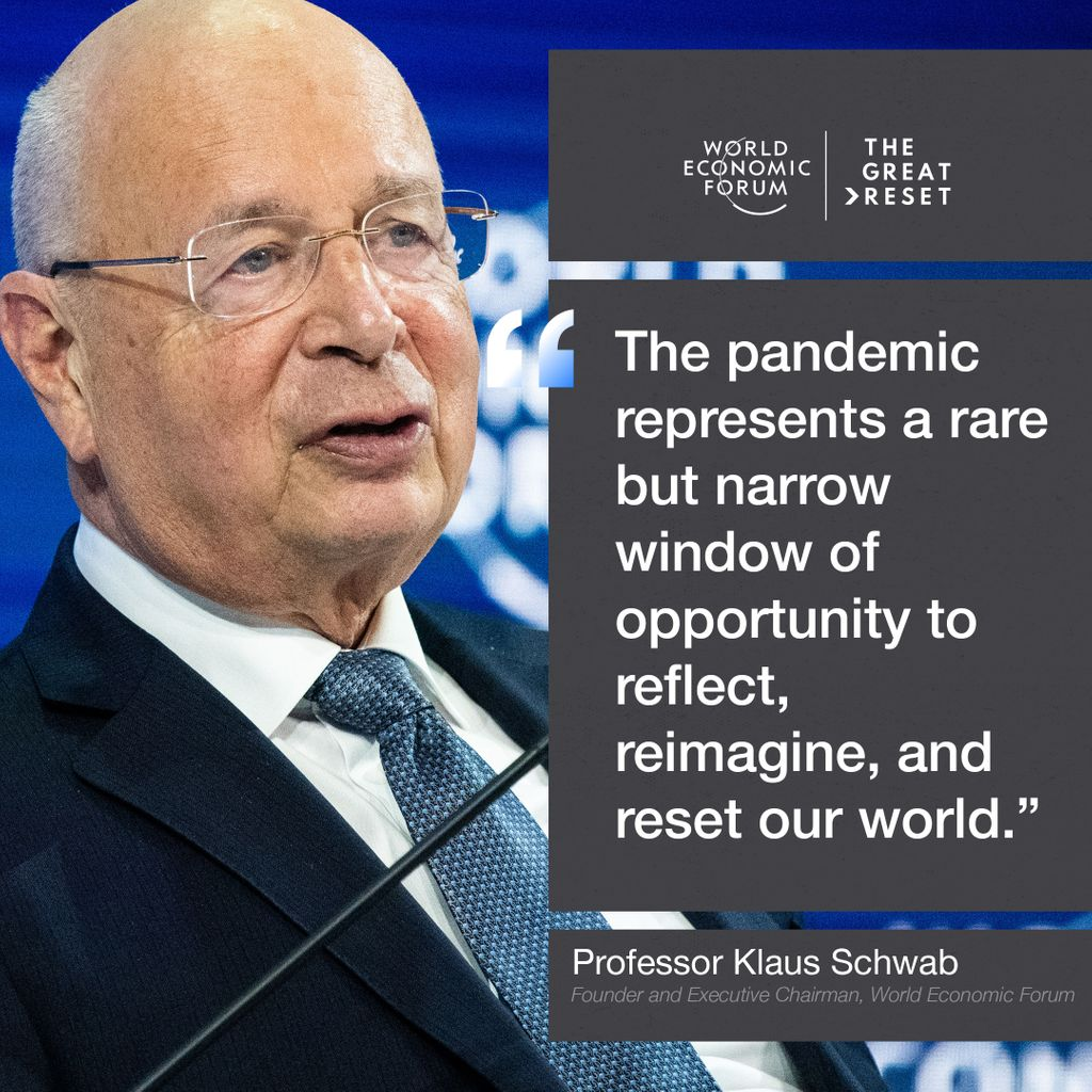 "World Economic Forum on Twitter: ""Quote of the Day from Professor Klaus  Schwab, Founder and Executive Chairman of the World Economic Forum. Join us  for the live launch of The Great Reset"