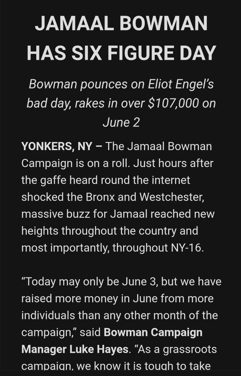 Jamaal Bowman raised $107,000 *yesterday*