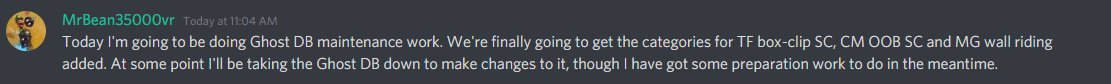The Ghost Database will be entering Maintenance today. Categories for TF box-clip SC, CM OOB SC, and MG Wall Riding will be added. The Ghost Database will also be down later today.  Source: The Bean Corner Discord