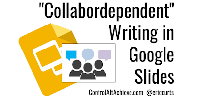 """A2: Students can write and review each other's writings with a """"Collabordependent"""" activity in Google Slides https://t.co/cjmtnDWHDR #CVTechTalk #ControlAltAchieve https://t.co/Jamoa5hgCb"""